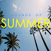 Sounds Of Summer Playlist by Various Artists
