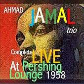Ahmad Jamal Trio Live at The Pershing Vol.1&2 de Ahmad Jamal