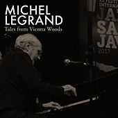 Tales from Vienna Woods de Michel Legrand