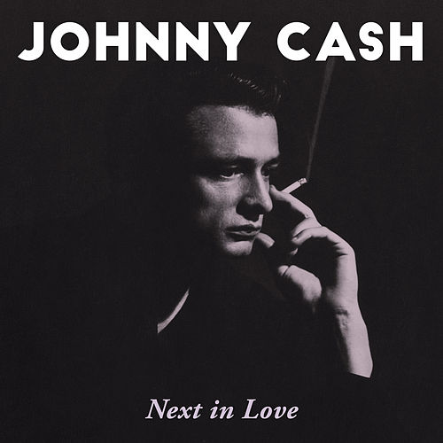 Next In Love de Johnny Cash