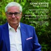 Michel Chebrou: Concertos von Various Artists