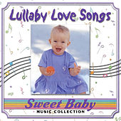 Sweet Baby Music: Lullaby Love Songs de Sweet Baby