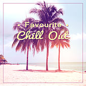 Favourite Chill Out – Chill Out Cafe, Find My Love, Relaxing Chill, Electronic Chill von Chill Out