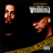 In The Streets by Ghetto Warriors