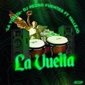 La Vuelta von DJ Pedro Fuentes
