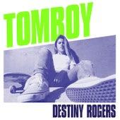 Tomboy von Destiny Rogers