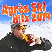 Après Ski Hits 2019 von Various Artists