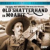 Old Shatterhand in Moabit von Walter Pueschel Karl May