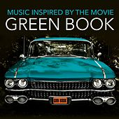Music Inspired by the Movie: Green Book von Various Artists