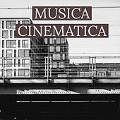Musica Cinematica by Various Artists