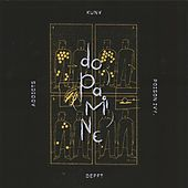 Dopamine by The Addicts