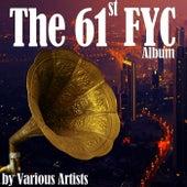 The 61st FYC Album de Various Artists