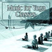 Music for Yoga Classes – Spiritual Sounds of New Age Music for Yoga Classes, Tantra, Spiritual Yoga Sounds, Deep Meditation, Sleep, Relaxation with Nature Sounds de Sounds Of Nature