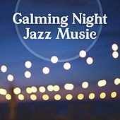 Calming Night Jazz Music – Relaxing Sounds of Night, Jazz Music, Soft Piano Bar, Jazz Sounds de Acoustic Hits