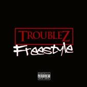 Freestyle by Troublez