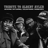 Tribute to Albert Ayler by Joe McPhee