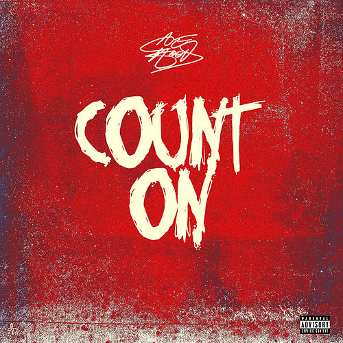 Count On by Ace Hood