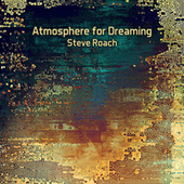 Atmosphere for Dreaming de Steve Roach