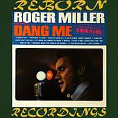 Dang Me (Roger and Out) (HD Remastered) by Roger Miller