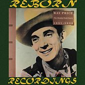 Honky-Tonk Years (1951-1953) (HD Remastered) von Ray Price