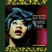 Gospel Time (HD Remastered) by Ruth Brown