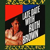 Late Date with Ruth Brown (HD Remastered) de Ruth Brown