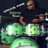 Bateria Verde by Dante Fire