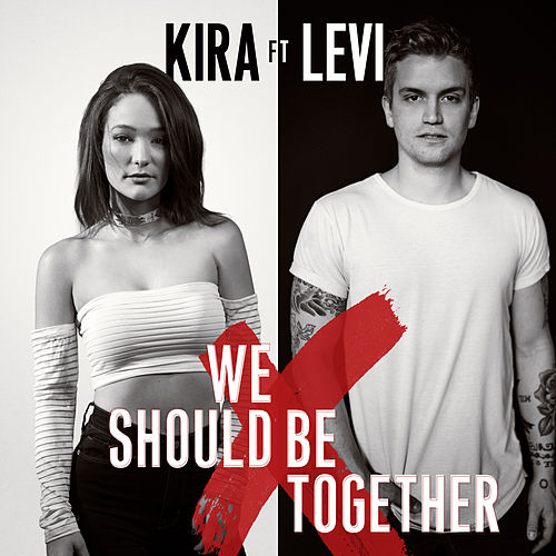 We Should Be Together by Kira Isabella