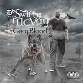 D-12 Presents Swifty McVay Grey Blood by Swifty McVay