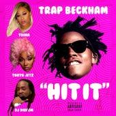 Hit It (feat. Trina, Tokyo Jetz & DJ Diggem) von Trap Beckham