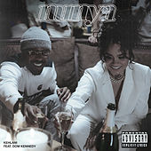 Nunya (feat. Dom Kennedy) by Kehlani