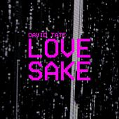Love Sake by David Tate