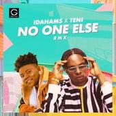 No one else remix by Idahams