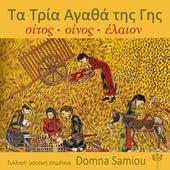 Τα Τρία Αγαθά της Γης de (Domna Samiou) Δόμνα Σαμίου