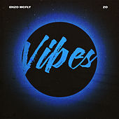 Vibes by Enzo McFly