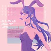 A Simple Bunny Girl von Biosphere