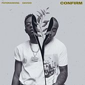 Confirm (feat. Davido) by Patoranking