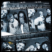 Belligerent (feat. Tom Sav, Twin Gambit & GQ Nothin Pretty) by King Magnetic