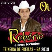 Teixeira de Freitas - BA (Ao Vivo) by Roberio e Seus Teclados