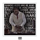 Quantas Vezes Não Me Achei (Deluxe Edition) von DBS Gordão Chefe
