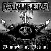 Damned and Defiant de Varukers