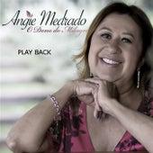O Dono do Milagre (Playback) de Angie Medrado
