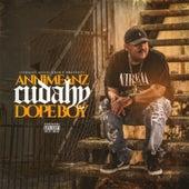 Cudahy Dope Boy von Annimeanz
