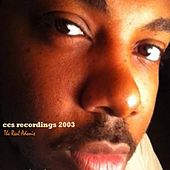 CCS Recordings 2003 by The Real Adonis