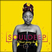 Never Going Back by Soul Deep