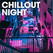 Chillout Night by Various Artists