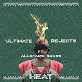 Heat (Remix) by Ultimate Rejects