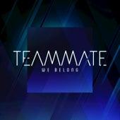We Belong de TeamMate