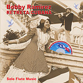 Retreta Cubana de Bobby Ramirez