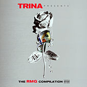 Trina Presents: RMG Compilation de Various Artists